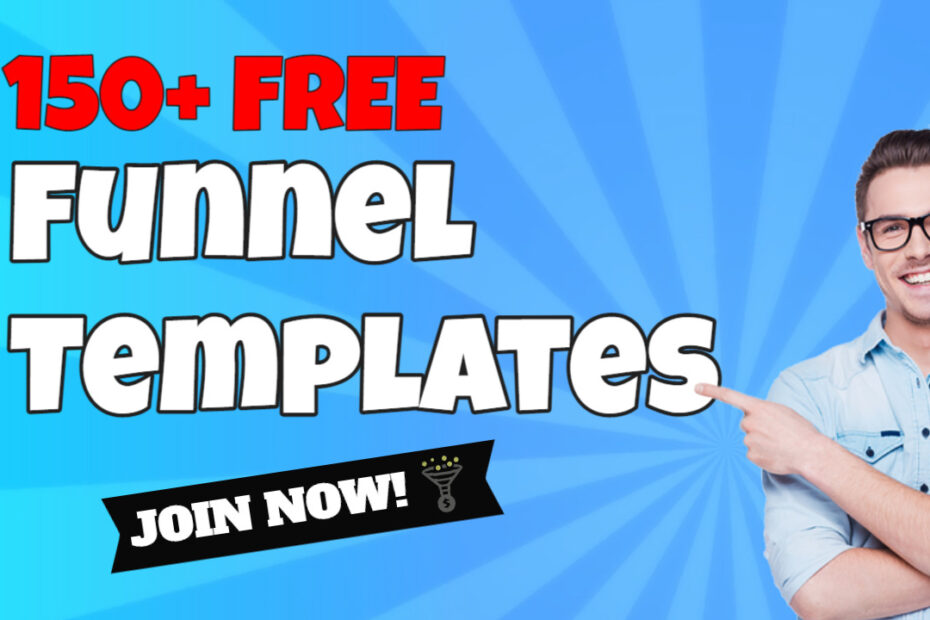 150+ Free Funnel Templates - Join Now!